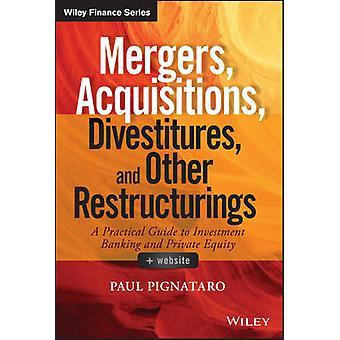 Mergers - Acquisitions - Divestitures - and Other Restructurings by P