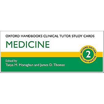 Oxford Handbooks Clinical Tutor Study Cards - Medicine by Tanya M. Mon