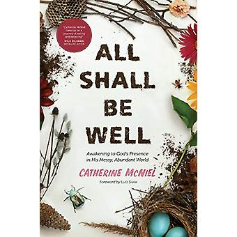 All Shall Be Well by Catherine McNiel - 9781631469770 Book