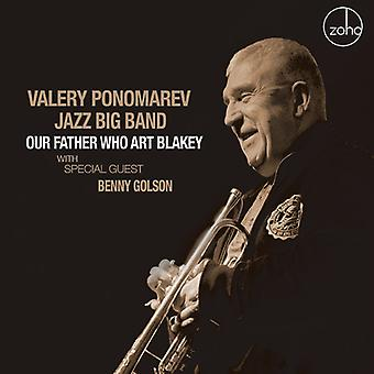 Valery Ponomarev - Our Father Who Art Blakey [CD] USA import