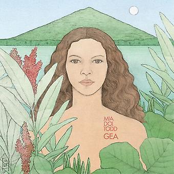 Todd,Mia Doi - Gea [Vinyl] USA import
