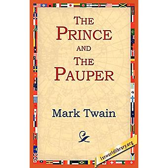 The Prince and the Pauper by Mark Twain - 9781595403278 Book