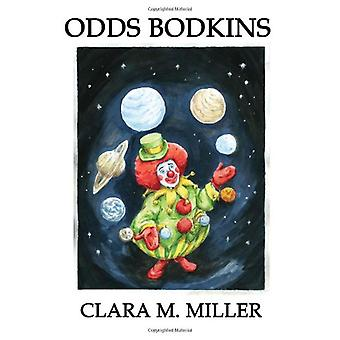 Odds Bodkins by Clara M Miller - 9781602644533 Book