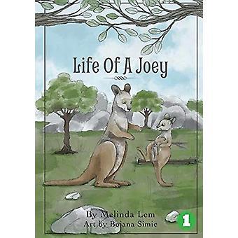 Life of a Joey by Melinda Lem - 9781925863451 Book