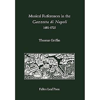 Musical References in the Gazzetta di Napoli, 1681-1725