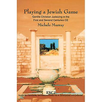 Playing a Jewish Game by Michele Murray
