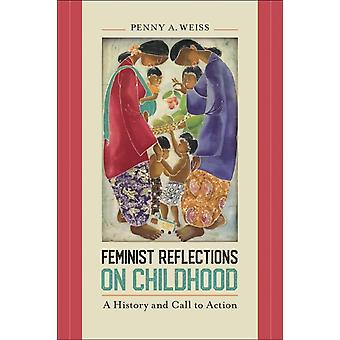 Feminist Reflections on Childhood by Penny A. Weiss