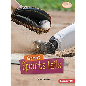 Great Sports Fails by Grace Campbell