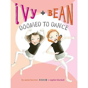 Ivy and Bean 6 by Barrows & Annie