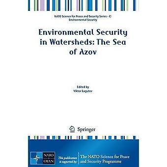 Miljösäkerhet i vattendelare - Azovs hav av Viktor Lagut