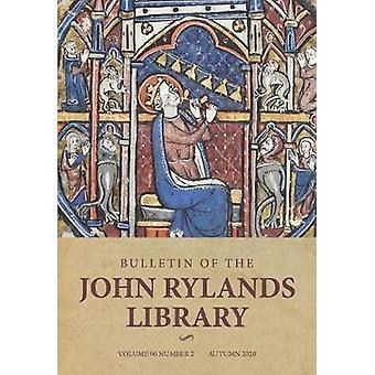 Bulletin of the John Rylands Library 962 Volume 96 Number 2