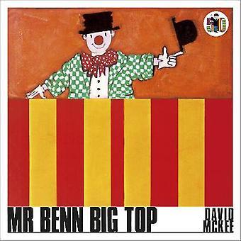 Mr Benn Big Top Mr Benn 4