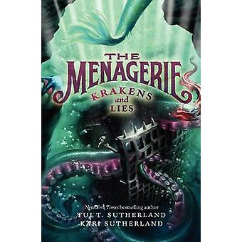 The Menagerie 3 Krakens and Lies por Tui T Sutherland