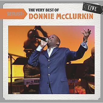 Donnie McClurkin - Setlist: The mycket bästa av Donnie McClurkin Live [CD] USA import