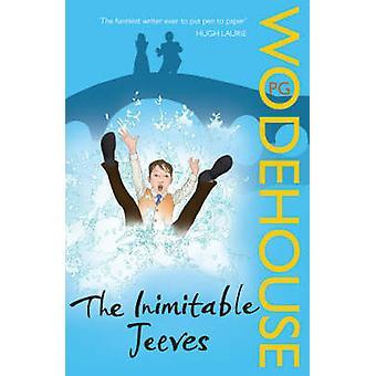 Jäljittelemätön Jeeves - (Jeeves & Wooster) mennessä P. G. Wodehouse - 978009