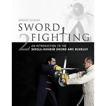 Zwaard vechten - een inleiding tot één zwaard en gesp