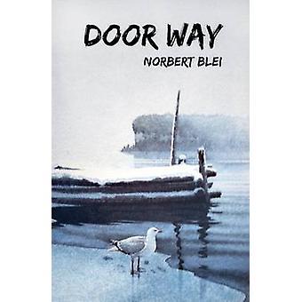 Deur manier - het volk in het landschap door Norbert Blei - 9780944024591