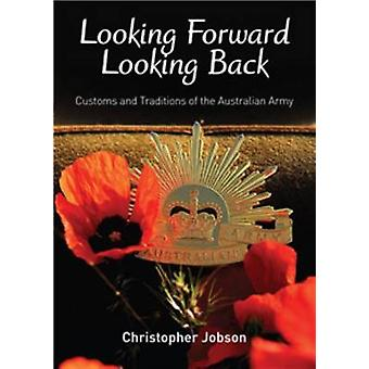 Looking Forward - Looking Back - Customs and Traditions of the Austral