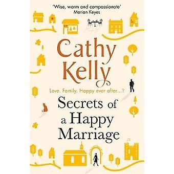 Secretos de un matrimonio feliz por Cathy Kelly - libro 9781409153696