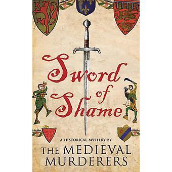 Espada da vergonha dos assassinos medievais - livro 9781416521907