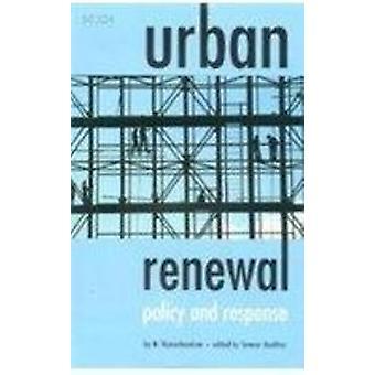 Rinnovo urbano - Politica e risposta di M. Ramachandran - 97881718878111