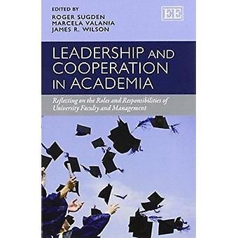 Przywództwo i współpracy w środowisku akademickim - rozważania na temat ról i R