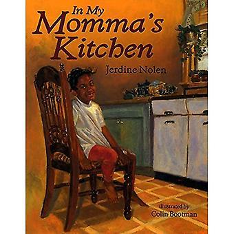 In My Momma's Kitchen