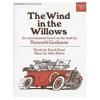 The Wind in the Willows: An entertainment based on the book by Kenneth Grahame
