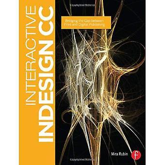 Interactieve InDesign CC: Overbruggen van de kloof tussen Print en digitale publicatie