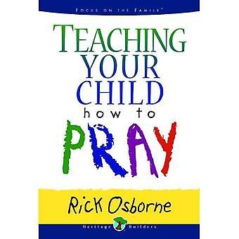 Uw kind te onderwijzen hoe te bidden