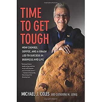 Tid til at få hård: hvordan Cookies, kaffe og et nedbrud førte til succes i erhvervslivet og livet