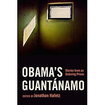 Namo Guant de Obama: histoires d'une Prison qui persiste