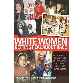 Femmes blanches Getting Real sur la Race