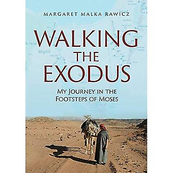 Walking the Exodus