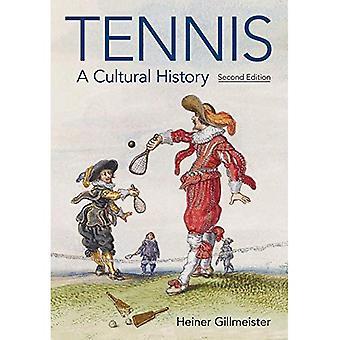 Tennis: Eine Kulturgeschichte