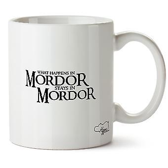 Hippowarehouse ce qui se passe en Mordor séjours en Mordor imprimé tasse tasse en céramique 10oz