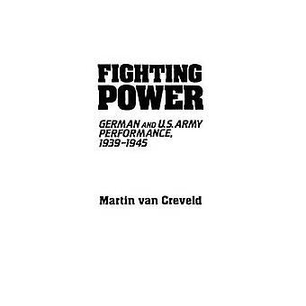 Lucha contra el poder alemán y los E.E.U.U. ejército rendimiento 19391945 de Van Creveld y Martin