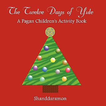 The 12 Days of Yule by Shanddaramon