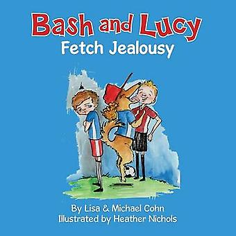 Bash and Lucy Fetch Jealousy by Cohn & Lisa