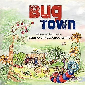 Bug Town by Vander Graaf White & Fredrika