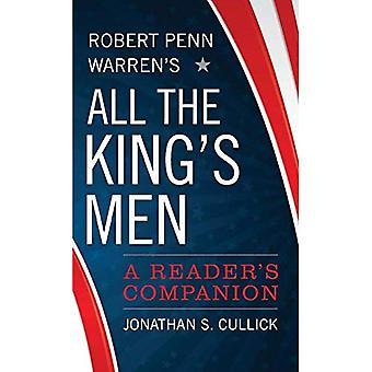 Robert Penn Warren's All the King's mannen: A Reader's Companion