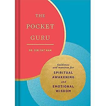 The Pocket Guru: Guidance and mantras for spiritual awakening and emotional wisdom