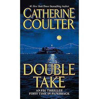 Double Take by Catherine Coulter - 9780515144697 Book
