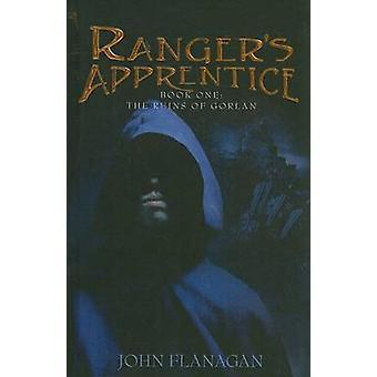 The Ruins of Gorlan by John Flanagan - 9780756968984 Book