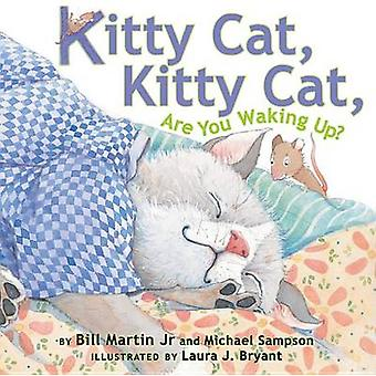 Kitty Cat - Kitty Cat - are You Waking Up? by Bill Martin - 978076145