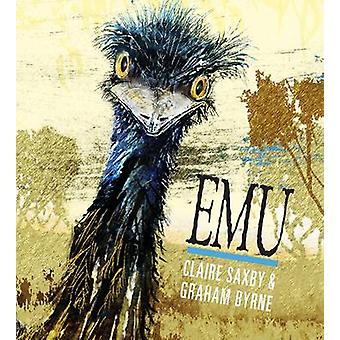 EMU by Claire Saxby - Graham Byrne - 9780763674793 Book
