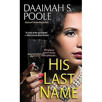 His Last Name by Daaimah S. Poole - 9781496701602 Book