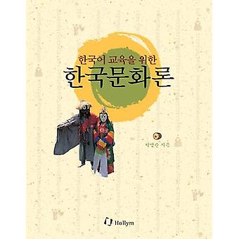 Introduction To Korean Culture For Teaching Korean by Park Youngsoon