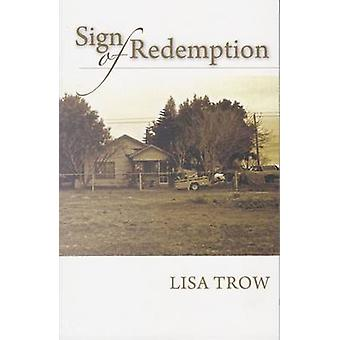 Sign of Redemption by Lisa Trow - 9781680030303 Book