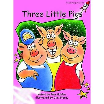 Three Little Pigs - Pre-reading (International edition) by Pam Holden